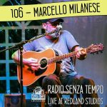 https://soundcloud.com/radiosenzatempo/sets/106-marcello-milanese-radio-senza-tempo-live-session