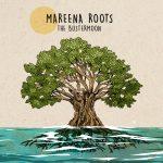 The Bustermoon - Mareena Roots